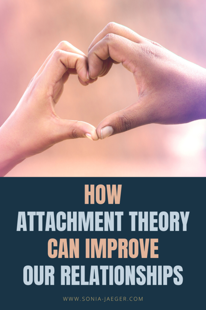 How attachment theory can improve our relationships